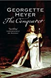 Front cover for the book The Conqueror by Georgette Heyer