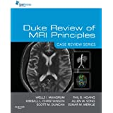 Duke Review of MRI Principles:Case Review Series