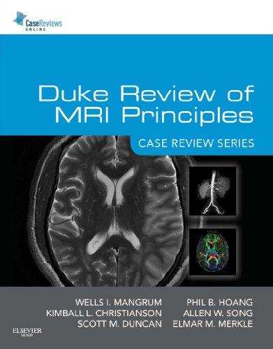 Duke Review of MRI Principles:Case Review Series E-Book (English Edition)
