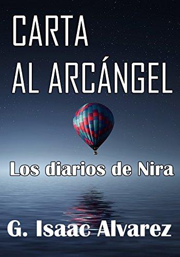 Carta al Arcángel: Los diarios de Nira