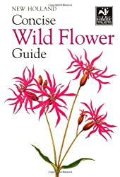 Concise Wild Flower Guide (New Holland Concise Guides)