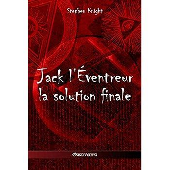 Jack l'Éventreur: La Solution Finale