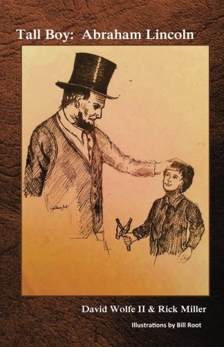 Tall Boy: Abraham Lincoln (The Young Historical Fiction Series, Band 1) (Lincoln Child Abe)