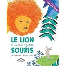 Le lion et la toute petite souris - version gros caractères