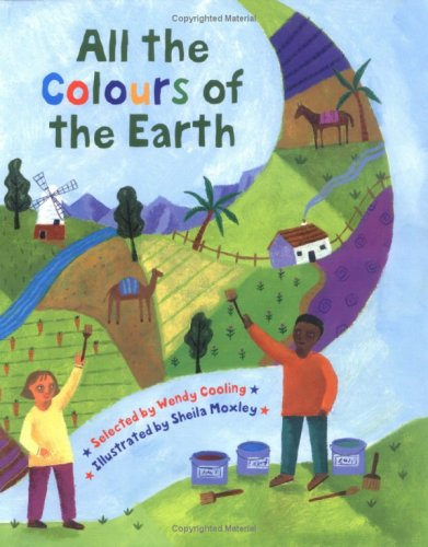 All the colours of the Earth : a multicultural treasury