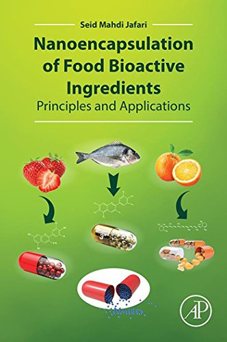 nanoencapsulation-of-food-bioactive-ingredients-principles-and-applications