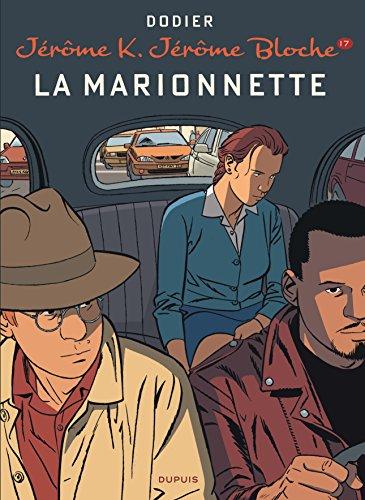 Jérôme K. Jérôme Bloche - tome 17 - La marionnette (nouvelle maquette)