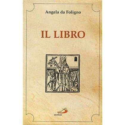 Il Libro Della Beata Angela Da Foligno