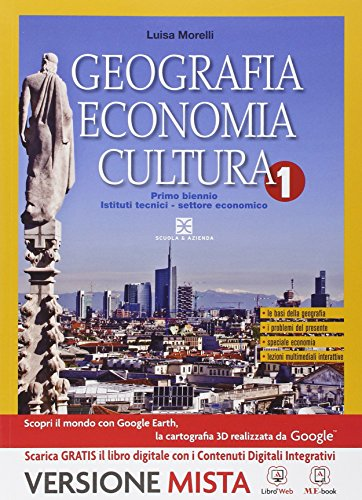 Geografia. Per gli Ist. tecnici. Con e-book. Con espansione online: 1