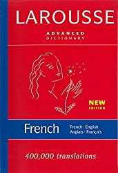 Larousse Advanced French-English/English-French Dictionary