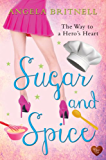 Sugar and Spice (Choc Lit) (English Edition)
