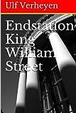 'Endstation King William Street' von 'Ulf Verheyen'