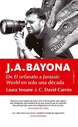 J.A. Bayona (Cine) por Laura Seoane Ramil