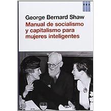 Manual de socialismo y capitalismo para mujeres inteligentes (HISTORIA)