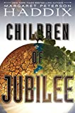 Children of Jubilee (Children of Exile Book 3) (English Edition)