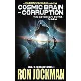 John Rockman and the Cosmic Brain of Corruption