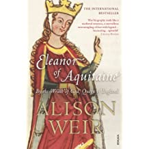 Eleanor Of Aquitaine: By the Wrath of God, Queen of England