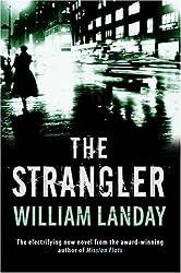 The Strangler by William Landay (2007-02-01)
