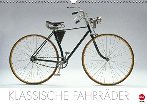 Klassische Fahrräder (Wandkalender 2015 DIN A3 quer): Eine neue, faszinierende Auswahl der schönsten Fahrradoldtimer (Monatskalender, 14 Seiten) (Classic Hinterachse)