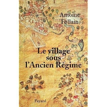 Le village sous l'Ancien Régime (Divers Histoire)