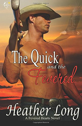 The Quick and the Fevered: Volume 7 (Fevered Hearts)