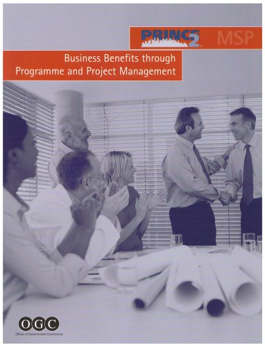 Business benefits through programme and project management par OGC - Office of Government Commerce