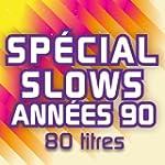Sp�cial Slows ann�es 90 (80 titres)