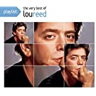 Playlist : The very best of Lou Reed