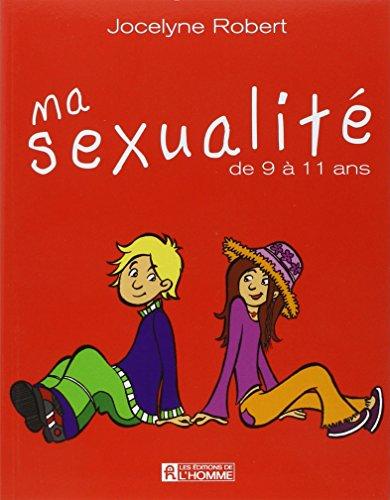 MA SEXUALITE DE 9 A 11 ANS