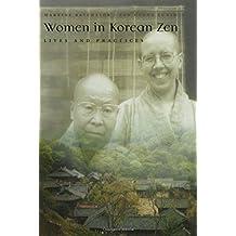 Women in Korean Zen: Lives and Practices (Women and Gender in Religion) by Martine Batchelor (2006-03-09)