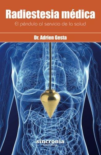 Radiestesia Medica por Adrien Gesta