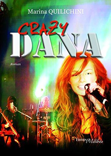 Crazy Dana [Pdf/ePub] eBook
