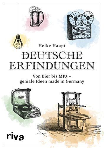 Deutsche Erfindungen: Von Bier bis MP3 - geniale Ideen made in Germany (Aufzug-telefon -)