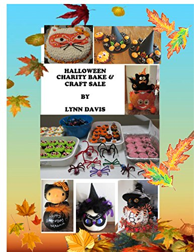Halloween Bake & Craft Sale: Cakes, Crafts and Fun Halloween Style (English Edition) (Sale Candy Halloween Amazon)