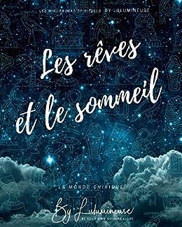 Les rêves et le sommeil: Le monde onirique (Les mini ebook ...