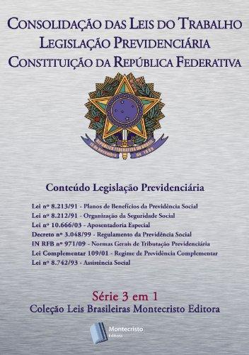 Clt-serie (CLT, Legislação Previdenciaria, Constituição da República Federativa: Série 3 em 1 Montecristo Editora (Portuguese Edition))