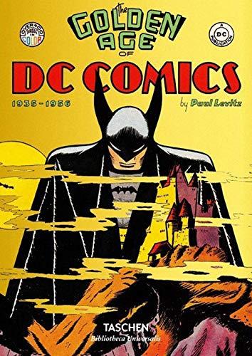 e5d18cdcc The Golden Age of DC Comics (Bibliotheca Universalis)