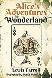 Alice's Adventures in Wonderland (Original 1865 Edition - Illustrated by Marta Maszkiewicz)