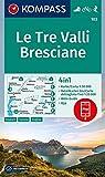 Carta escursionistica n. 103. Le Tre Valli Bresciane 1:50.000. Ediz. italiana, tedesca e inglese: 4in1 Wanderkarte 1:50000 mit Aktiv Guide und ... in der KOMPASS-App. Fahrradfahren. Skitouren.