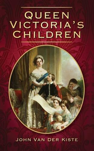 Queen Victoria's Children por John van der Kiste