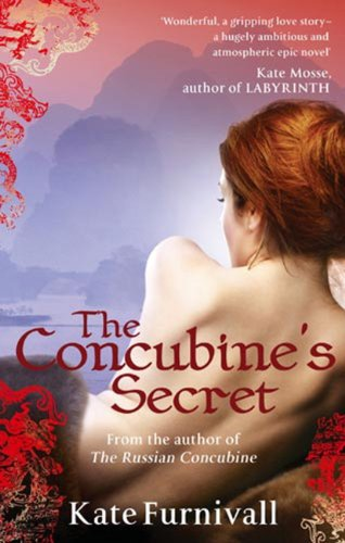 The Concubine's Secret: 'Wonderful . . . hugely ambitious and atmospheric' Kate Mosse (Russian Concubine Book 2) (English Edition) Rosanna Olive