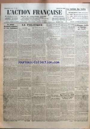 ACTION FRANCAISE (L') [No 143] du 23/05/1933 - LA REVISION DES TRAITES PAR EUGENE LAUTIER - LE PIEGE DU PACTE A QUATRE ET SES HOMMES PAR LEON DAUDET - LA POLITIQUE - LA LETTRE A M. LE PROVOST DE LAUNAY - ENCORE LE TERRAIN SOLIDE - LA RESPONSABILITE D'EDOUARD DALADIER - LES PROFESSEURS POLITICIENS - JE VOUS PAYE ! ADHEREZ, VOTEZ - DU MILLION INSTANTANE PAR CHARLES MAURRAS - LA SEANCE DE CLOTURE DE L'INSTITUT D'A. F. - DENIER DE JEANNE D'ARC ET CAISSE DES CAMELOTS DU ROI - L'ALLEMAGNE REVEILLEE E