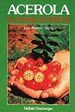 Acerola. A Cereja Tropical (Em Portuguese do Brasil)