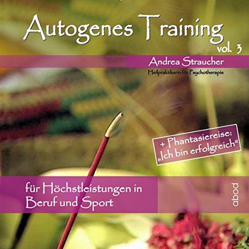 autogenes-training-vol-3-fur-hochstleistungen-in-beruf-und-sport