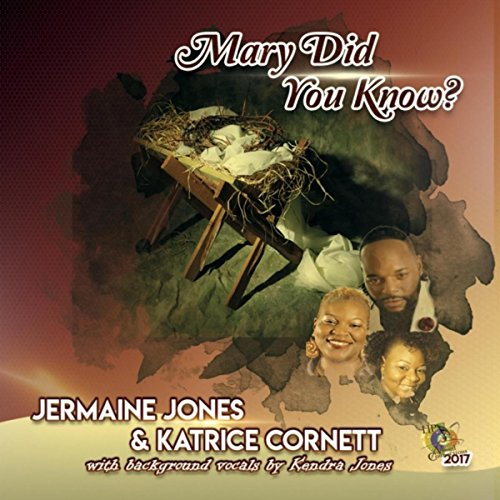 Mary Did You Know (feat. Kendra Jones)