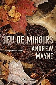Jeu de miroirs (Une enquête de Theo Cray t. 2)