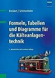 Image de Formeln, Tabellen und Diagramme für die Kälteanlagentechnik