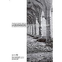La restauración arquitectónica en España. El caso de la Cartuja de Jerez de la Frontera.