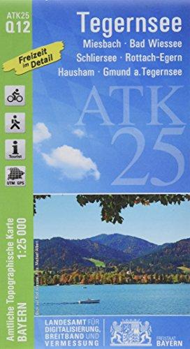ATK25-Q12 Tegernsee (Amtliche Topographische Karte 1:25000): Miesbach, Bad Wiessee, Schliersee, Rottach-Egern, Hausham, Gmund a.Tegernsee (ATK25 Amtliche Topographische Karte 1:25000 Bayern)