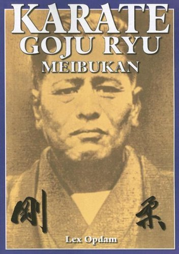 Karate Goju Ryu Meibukan by Opdam, Lex (2008) Paperback